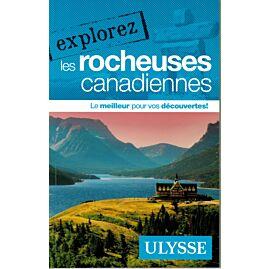 EXPLOREZ LES ROCHEUSES CANADIENNESE.ULYSSE