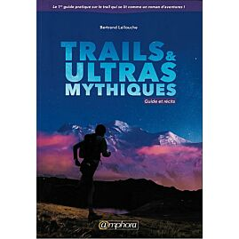 TRAILS ULTRAS MYTHIQUES
