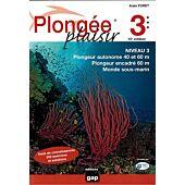 PLONGEE PLAISIR NIVEAU 3