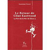 LE RETOUR DE CLINT EASTWOOD  E.GUERIN