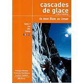 CASCADES MT BLANC ARVE GIFFRE CHABLAIS T.2