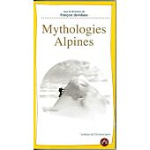 MYTHOLOGIES ALPINES