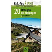 PYRENEES TOME 2  20 REFUGES DE MONTAGNE