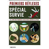 PREMIERS REFLEXES SPECIAL SURVIE
