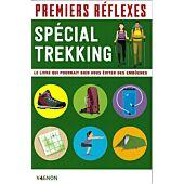 PREMIERS REFLEXES SPECIAL TREKKING