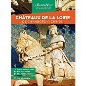 WEEK END CHATEAUX DE LA LOIRE