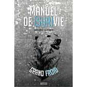 MANUEL DE SURVIE GRAND FROID