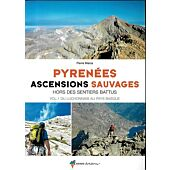 PYRENEES ASCENSIONS SAUVAGES