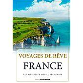VOYAGES DE REVE FRANCE