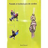NOEUDS ET TECHNIQUES DE CORDES 2