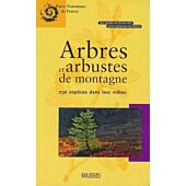 ARBRES ET ARBUSTES DES MONTAGNES