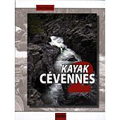 KAYAK CEVENNES TOME 2