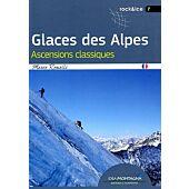 GLACES DES ALPES ASCENSIONS CLASSIQUES