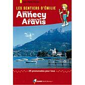 SENTIERS EMILIE AUTOUR ANNECY ARAVIS
