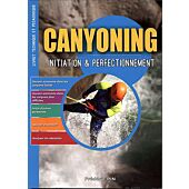 CANYONNING INITIATION PERFECTIONNEMENT