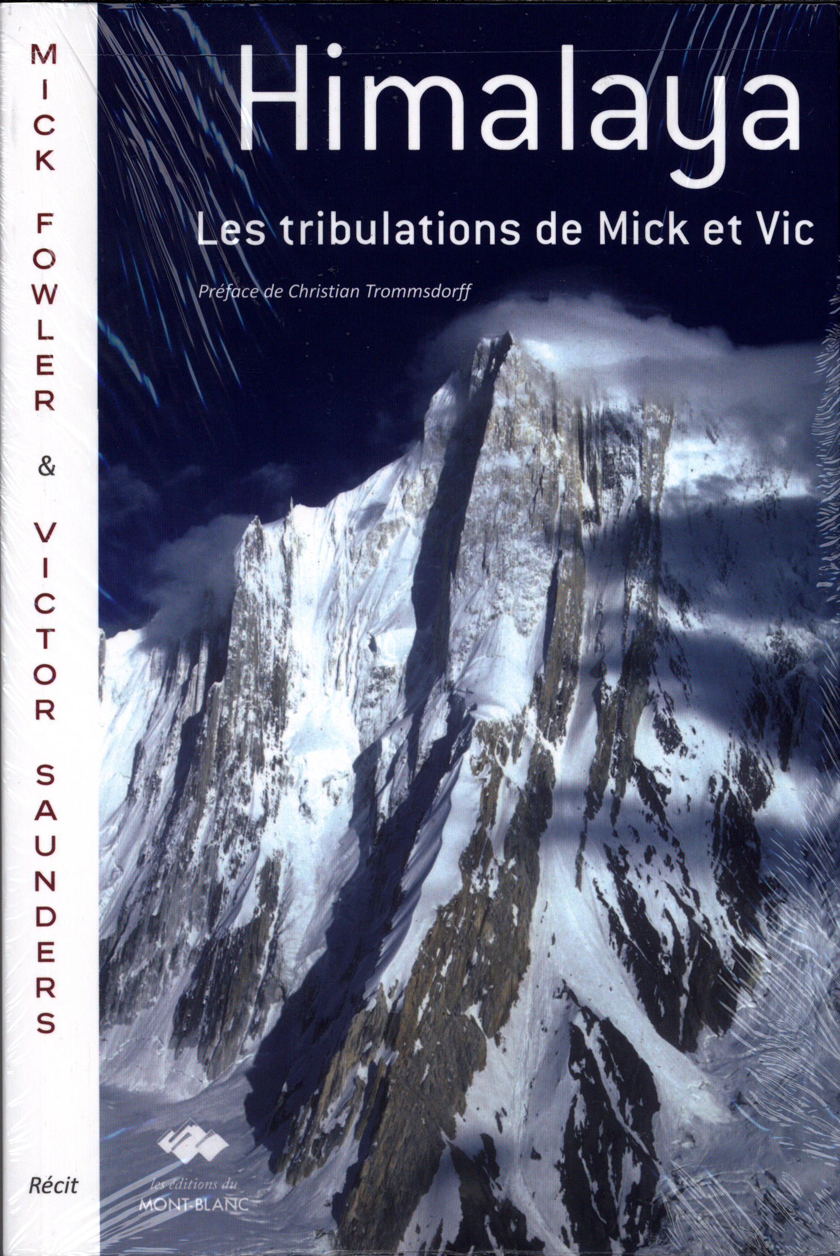 HIMALAYA LES TRIBULATIONS DE MICK ET VIC