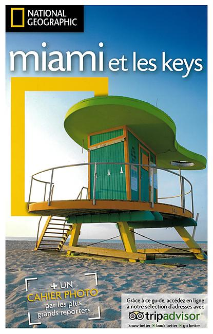 MIAMI ET LES KEYS NATIONAL GEOGRAPHIC
