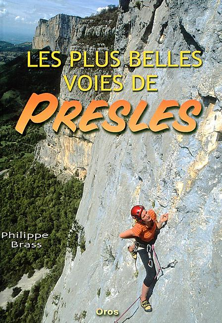 LES PLUS BELLES VOIES DE PRESLES
