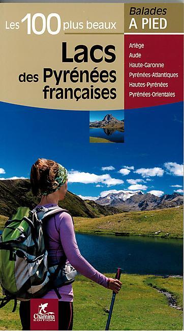 100 PLUS BEAUX LACS PYRENEES FRANCAISES