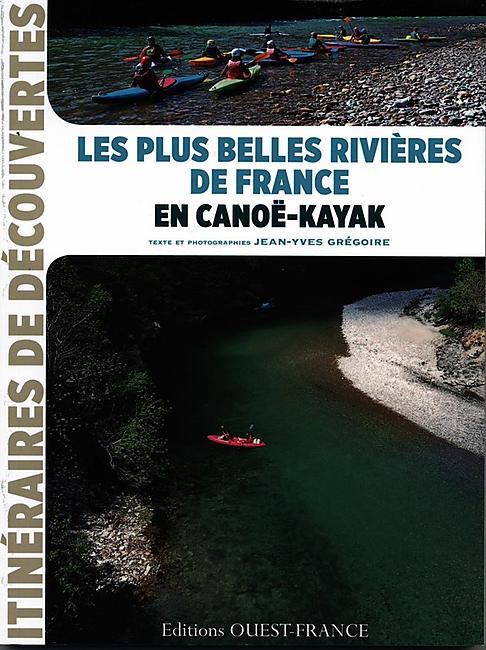 LES RIVIERES DE FRANCE EN CANOE KAYAK