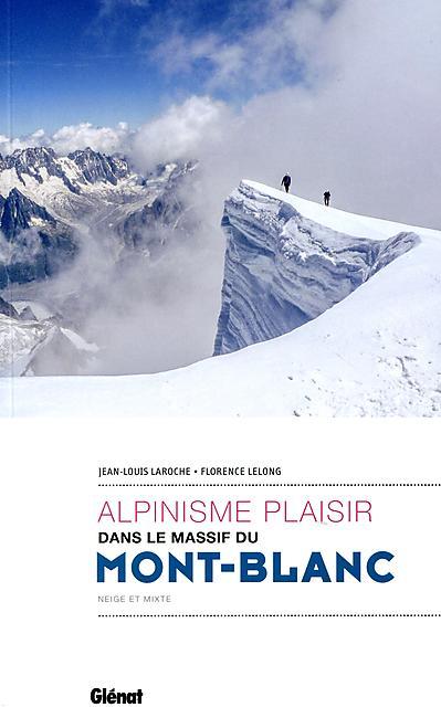 ALPINISME PLAISIR MONT BLANC