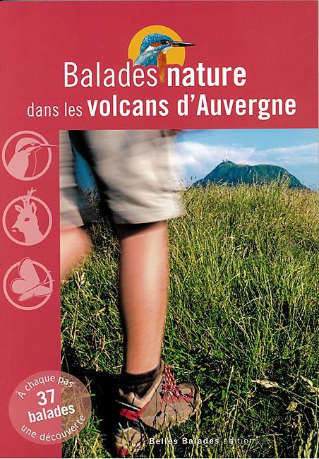 BALADES NATURE VOLCANS D AUVERGNE